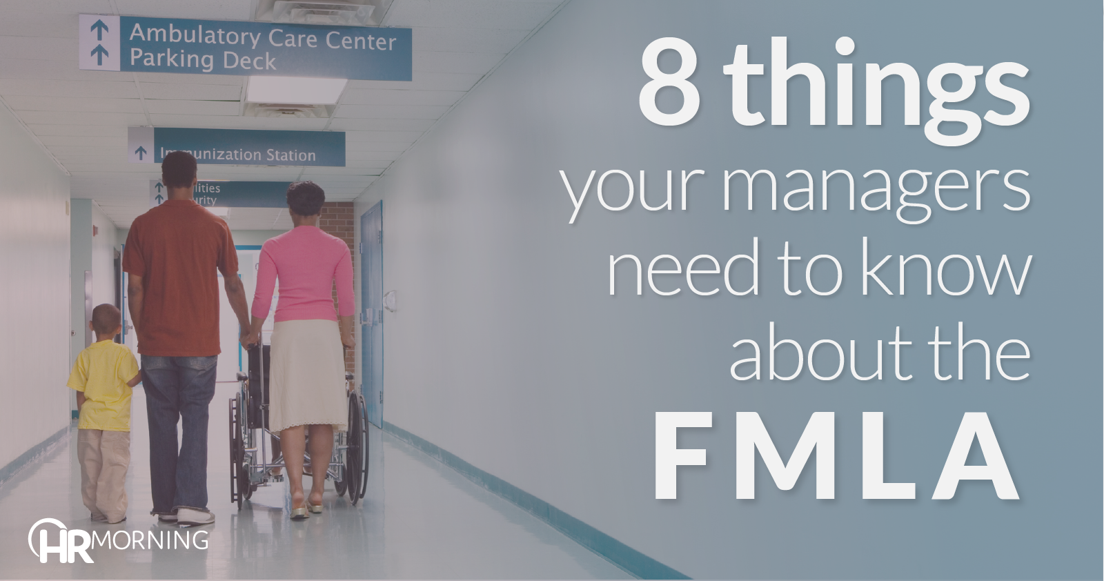 8 things managers need ot know about FMLA