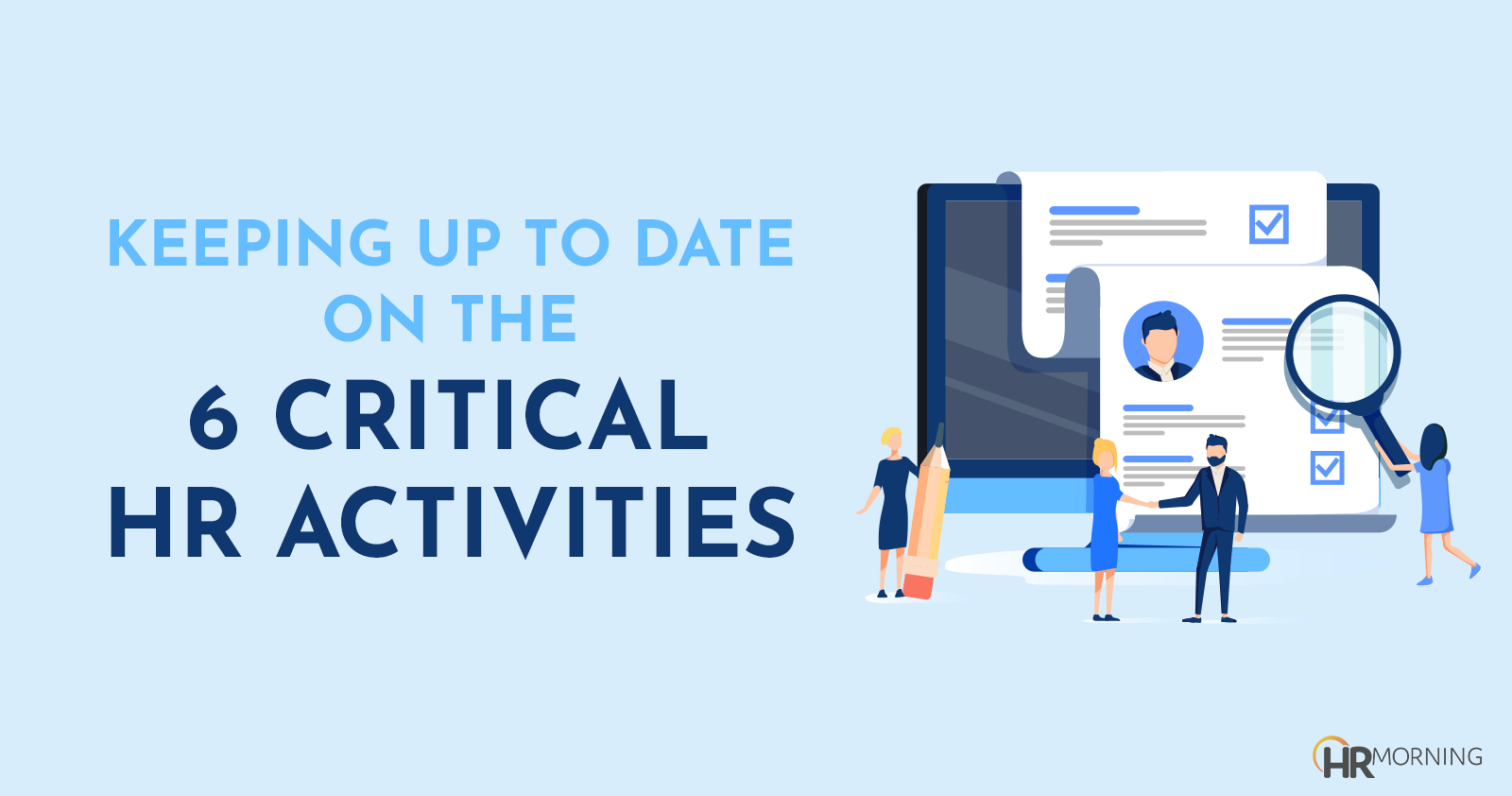 Keeping Up to Date on the 6 Critical HR Activities