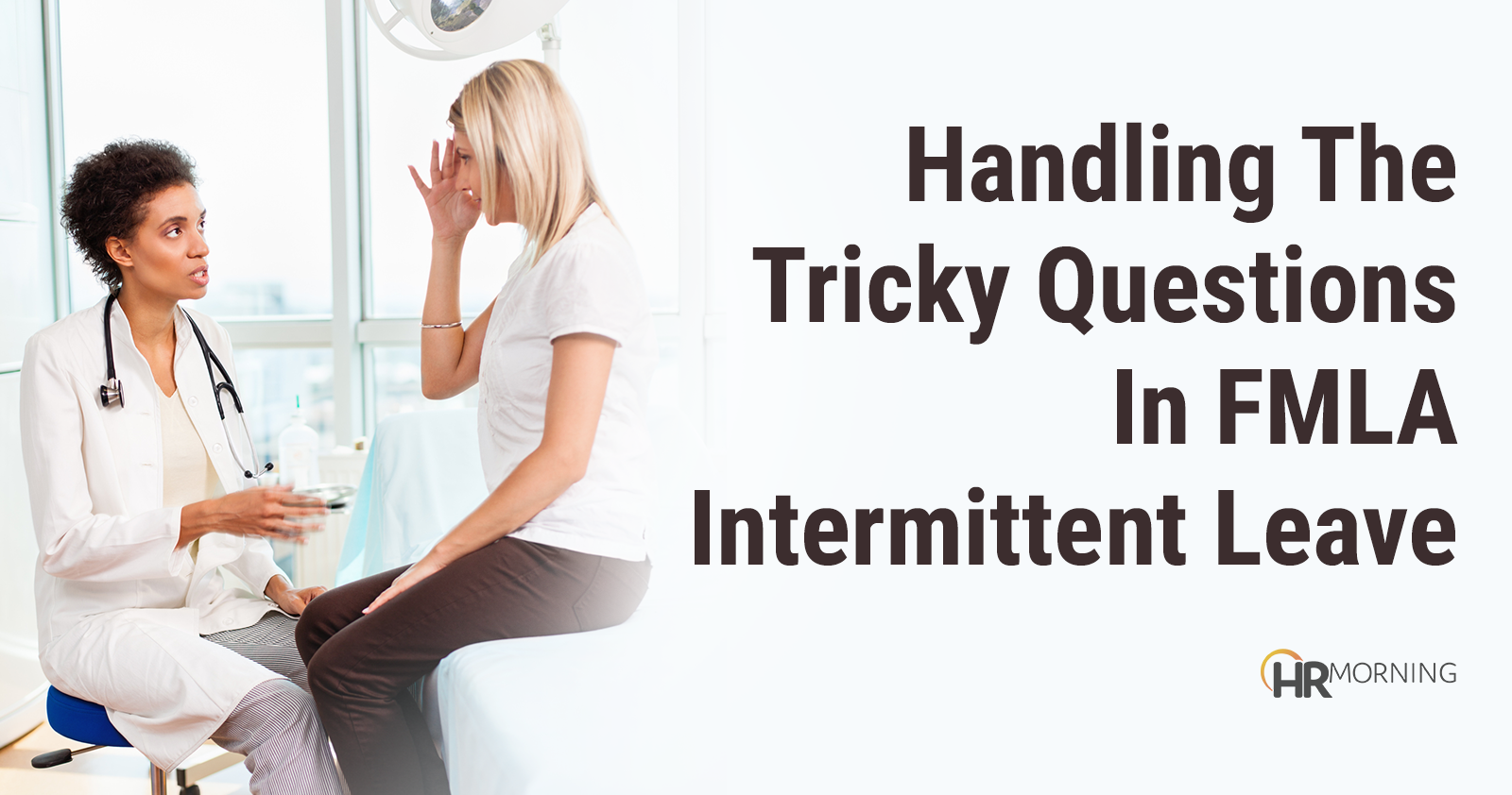 Handling the Tricky Questions in FMLA Intermittent Leave