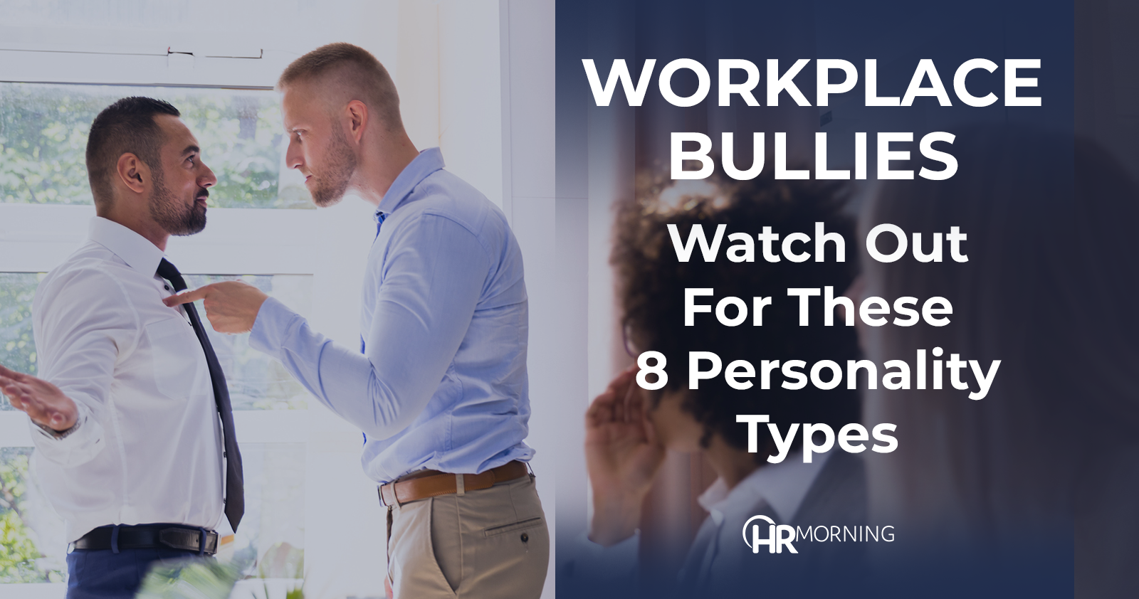 Watch out for these 8 workplace bully personality types | HR Morning