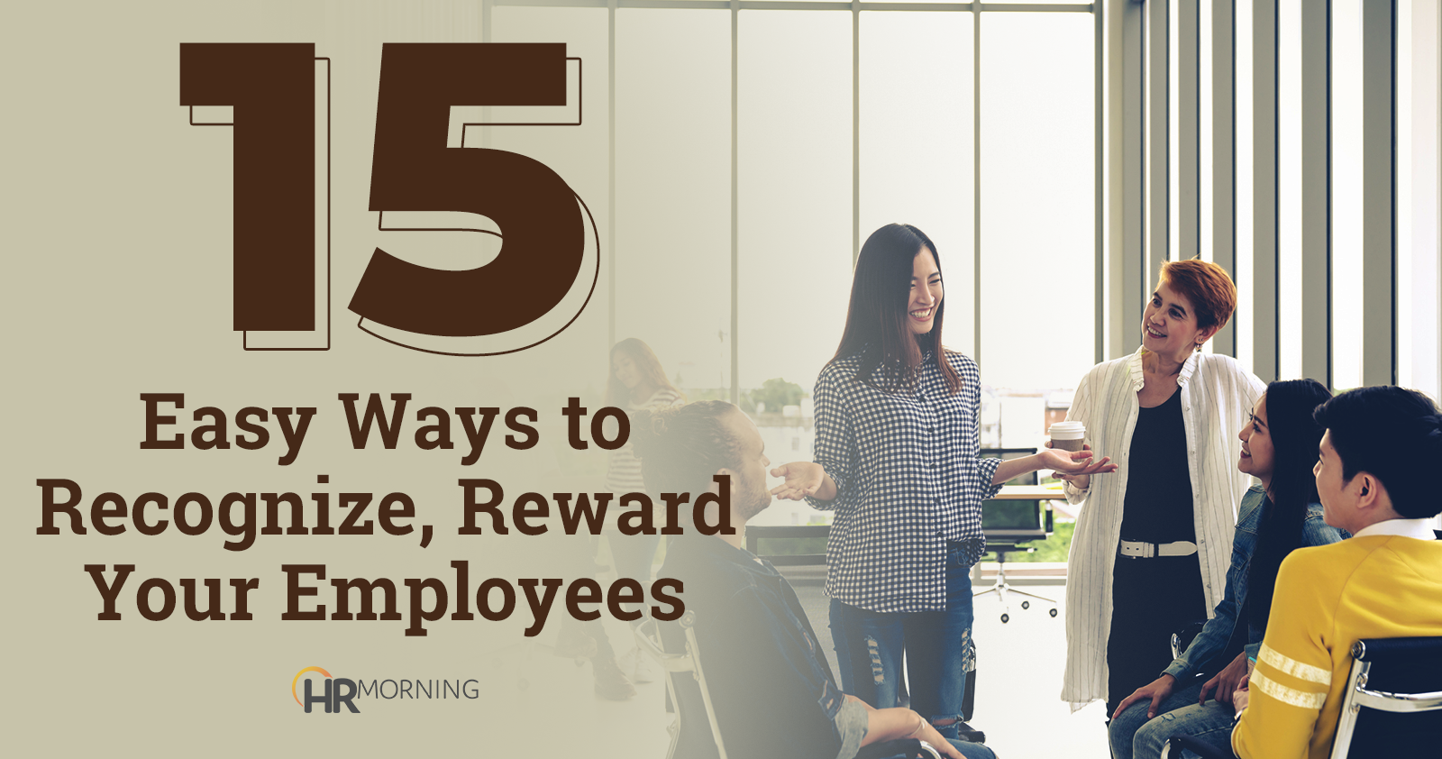 15 easy ways to recognize, reward your employees