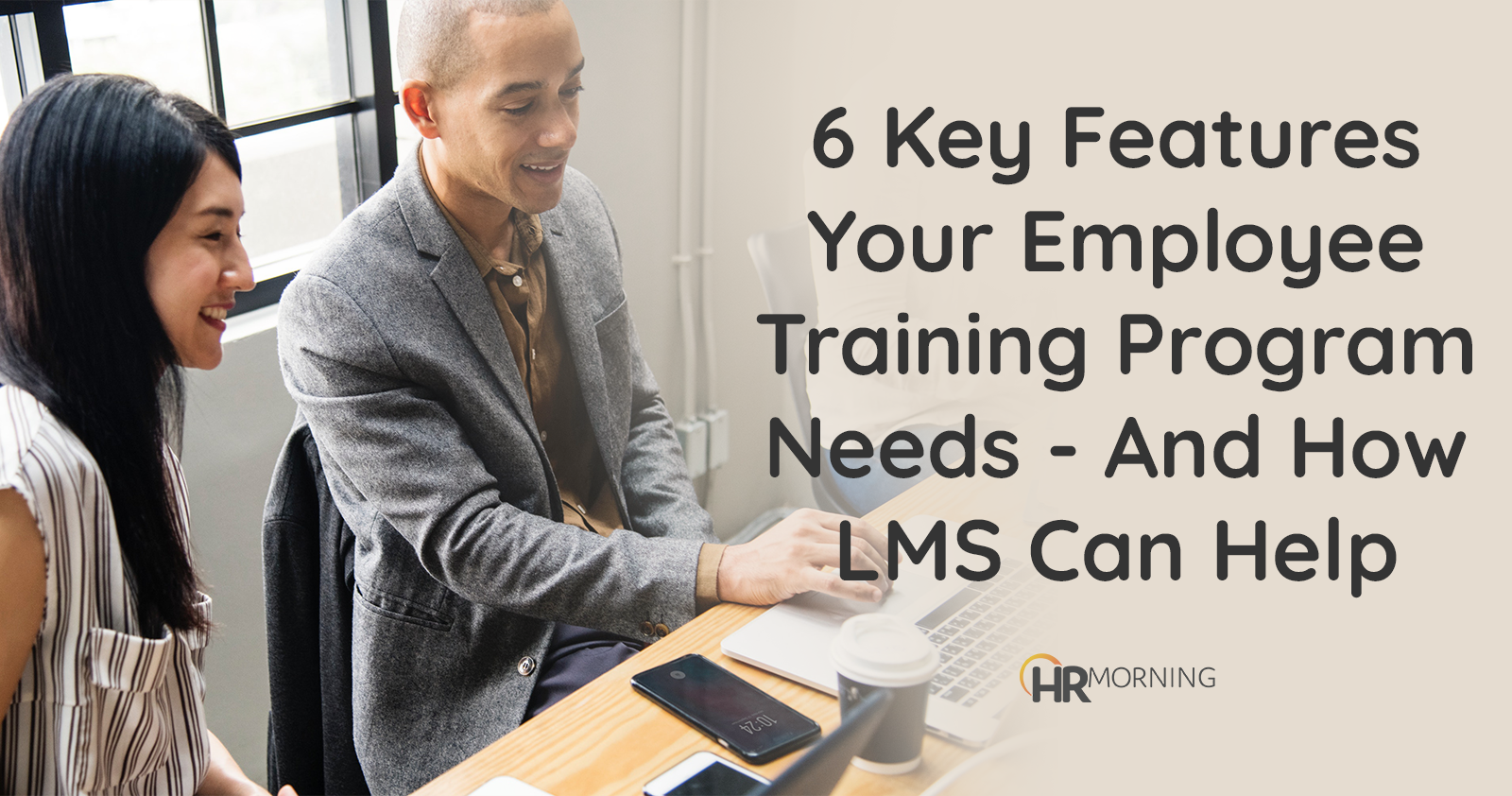 6 key features your employee training program need and how LMS can help