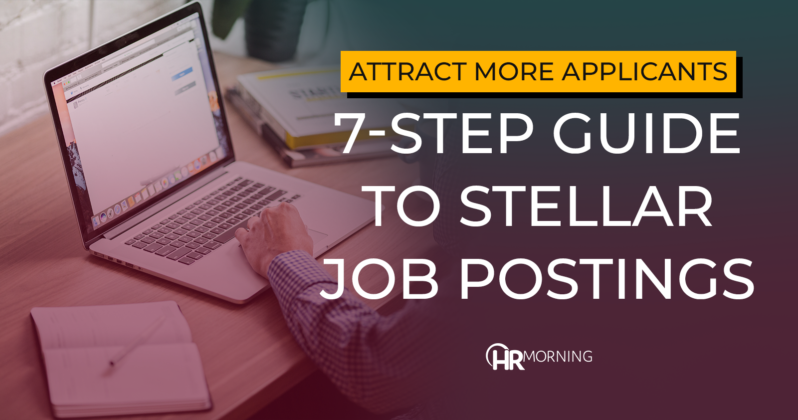 Attract More Applicants: 7-step guide to stellar job postings