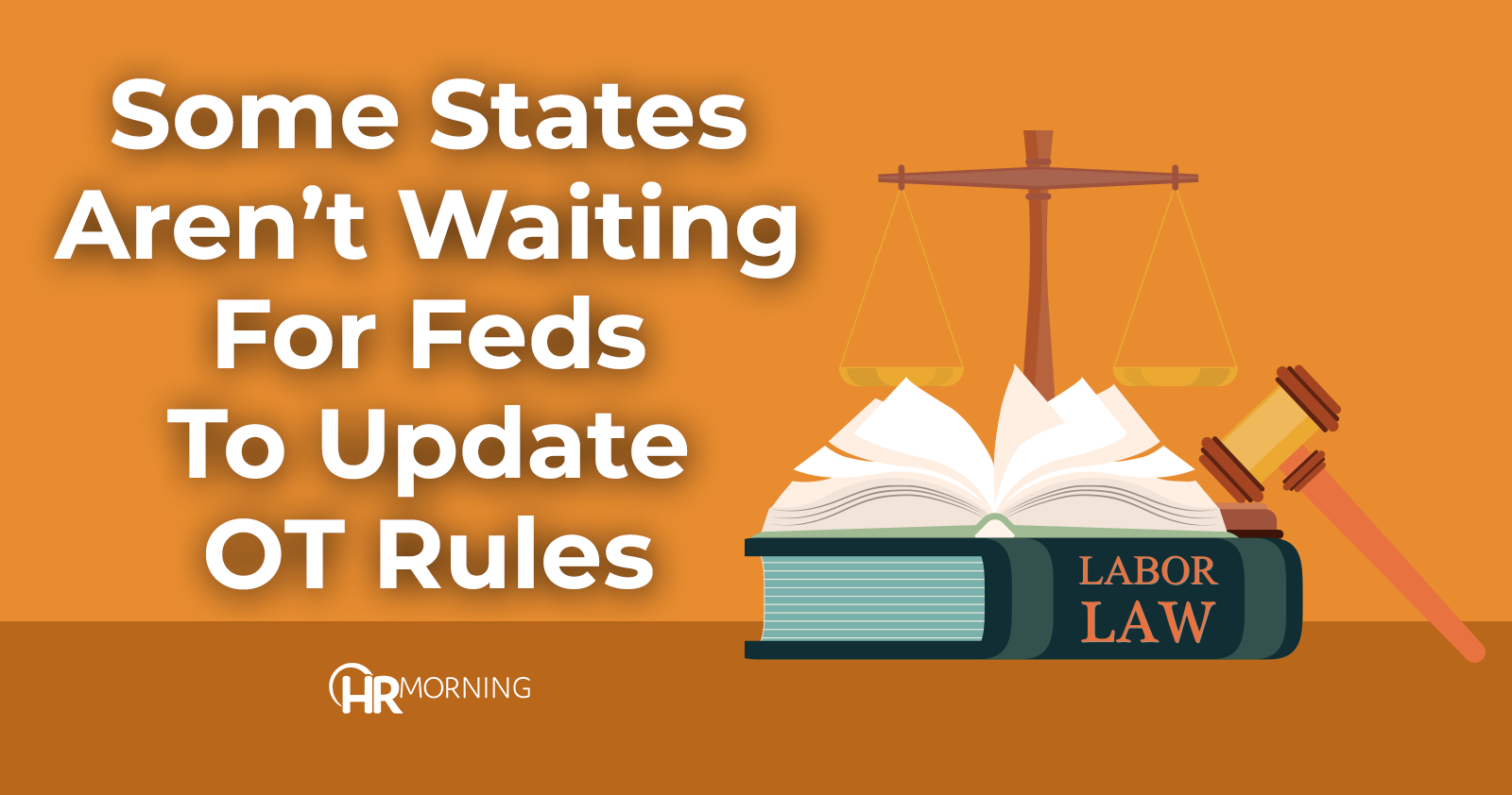 some states aren't waiting for feds to update OT rules