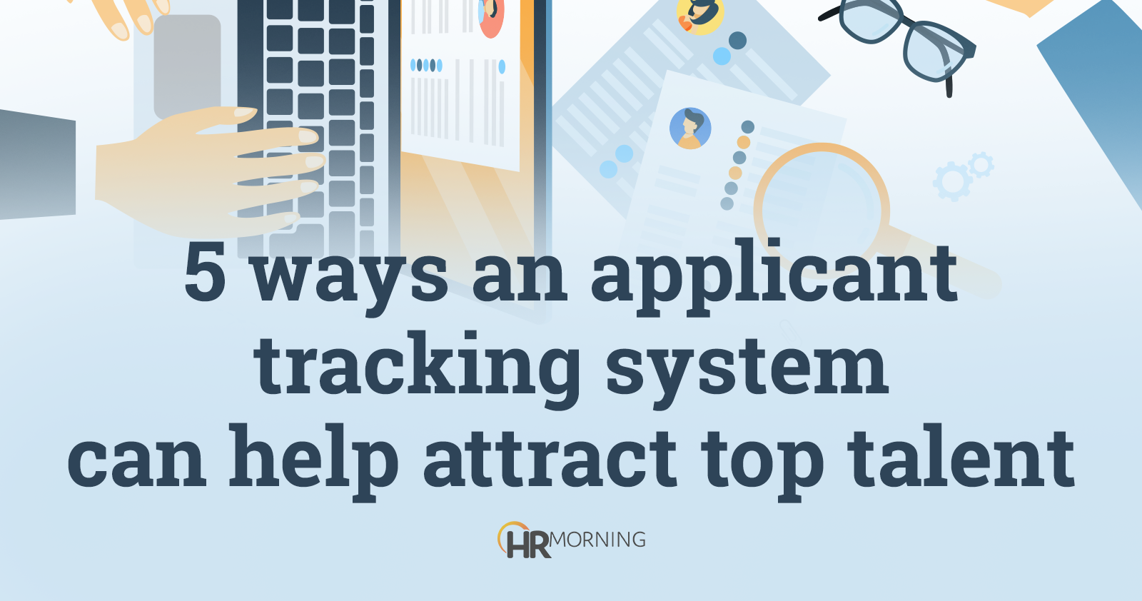 5 ways an applicant tracking system can help attract top talent