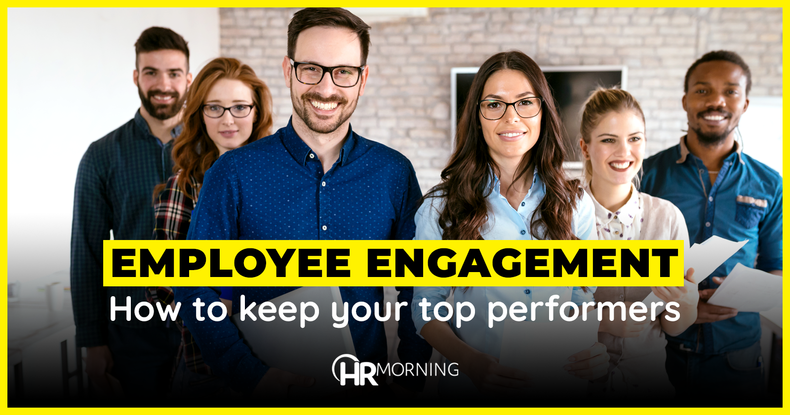 Employee engagement: How to keep your top performers