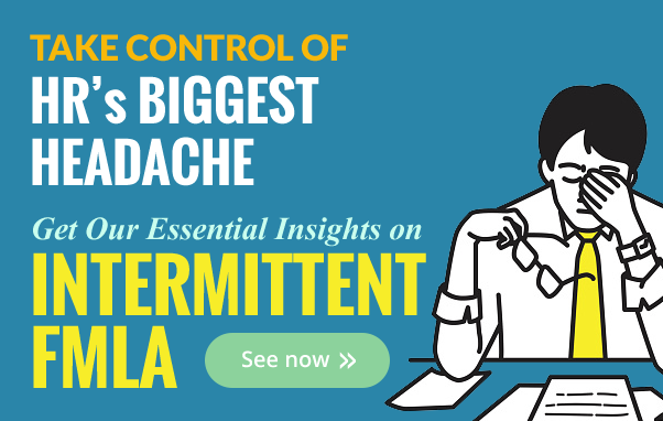 Intermittent FMLA: Taking Control of HR's Biggest Headache