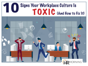 10 Signs Your Workplace Culture is Toxic