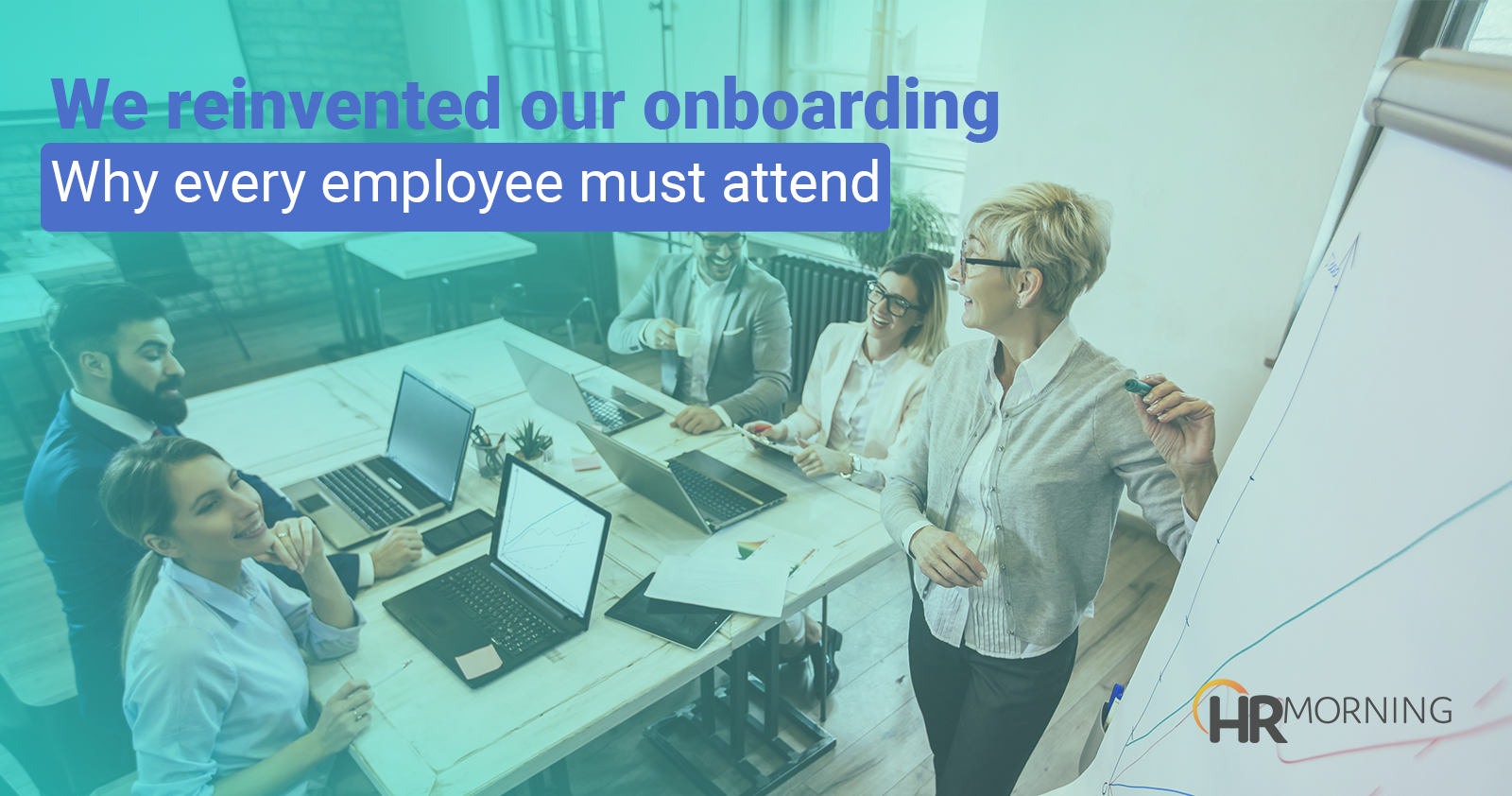 reinvented our onboarding program every employee must attend