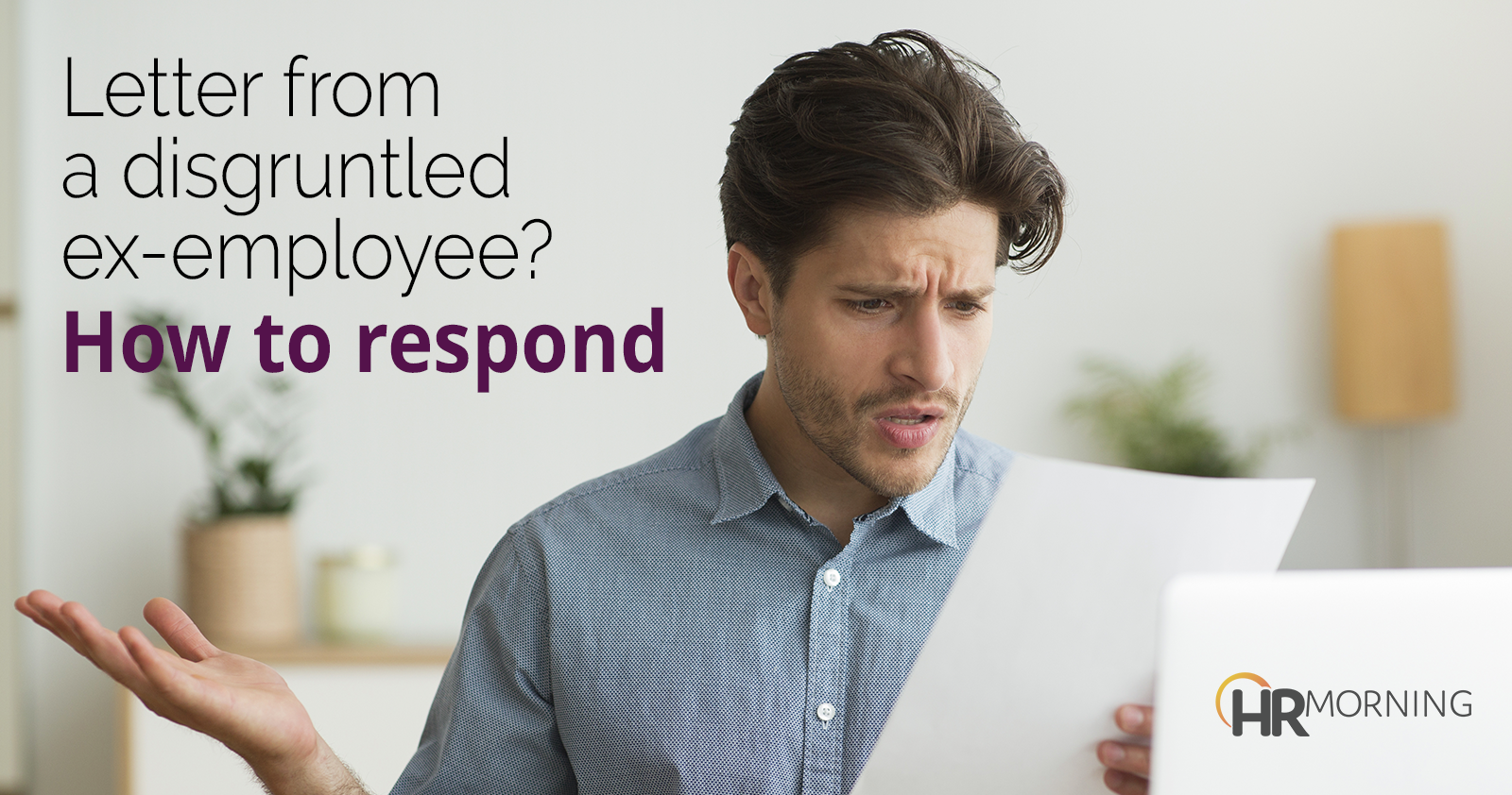 letter from a disgruntled ex-employee how to respond
