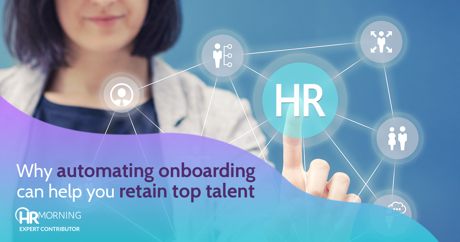 why automating on boarding can help you retain top talent