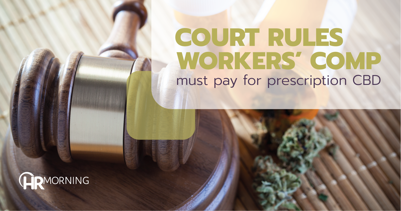 Court rules workers comp must pay for prescription CBD