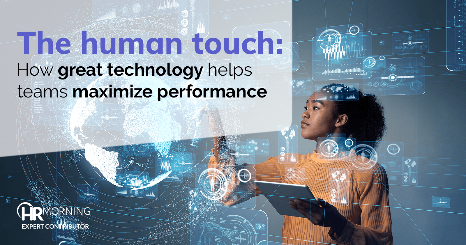 the human touch how great technology helps teams maximize performance