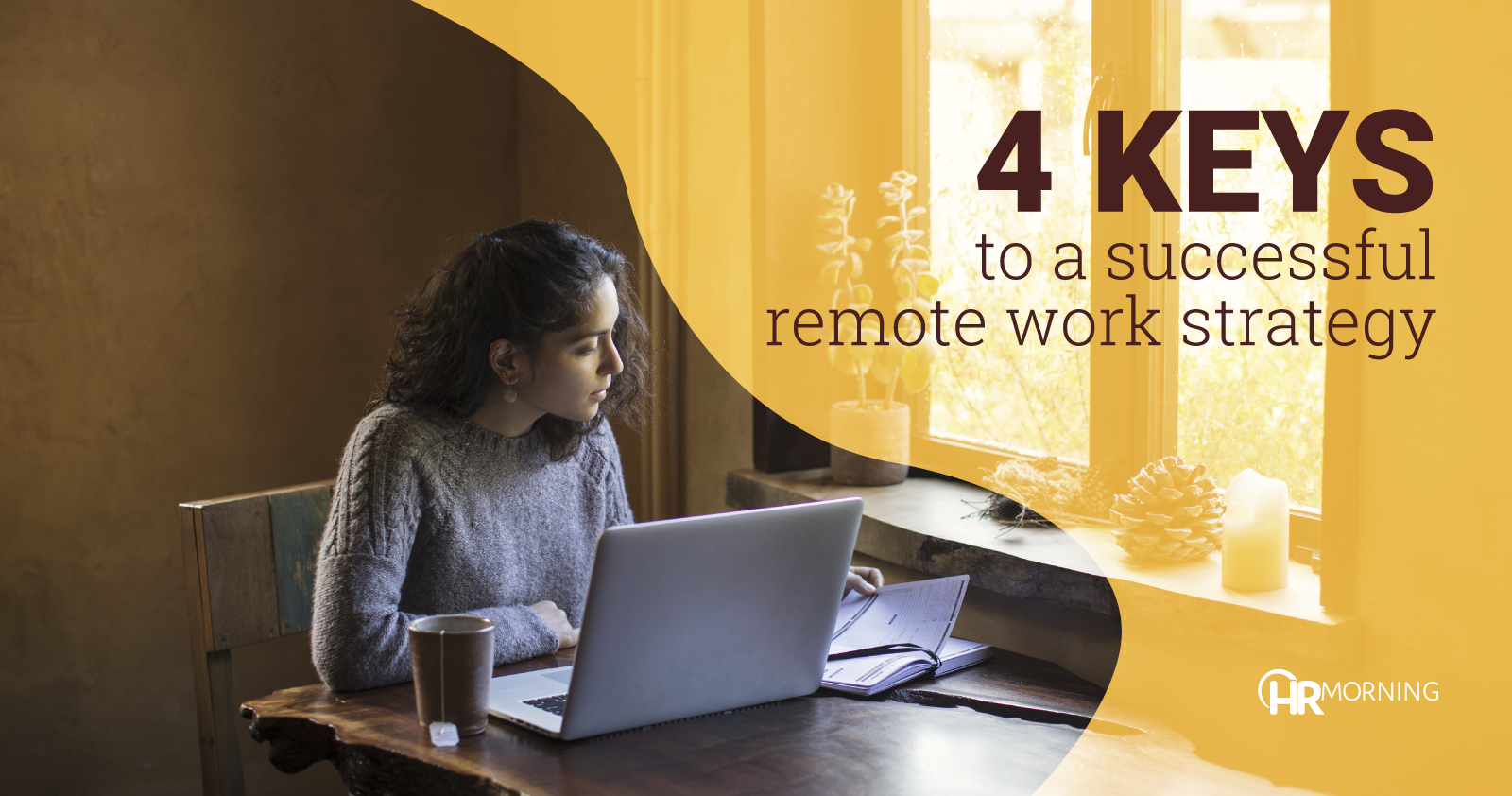 4 keys to a successful remote work strategy