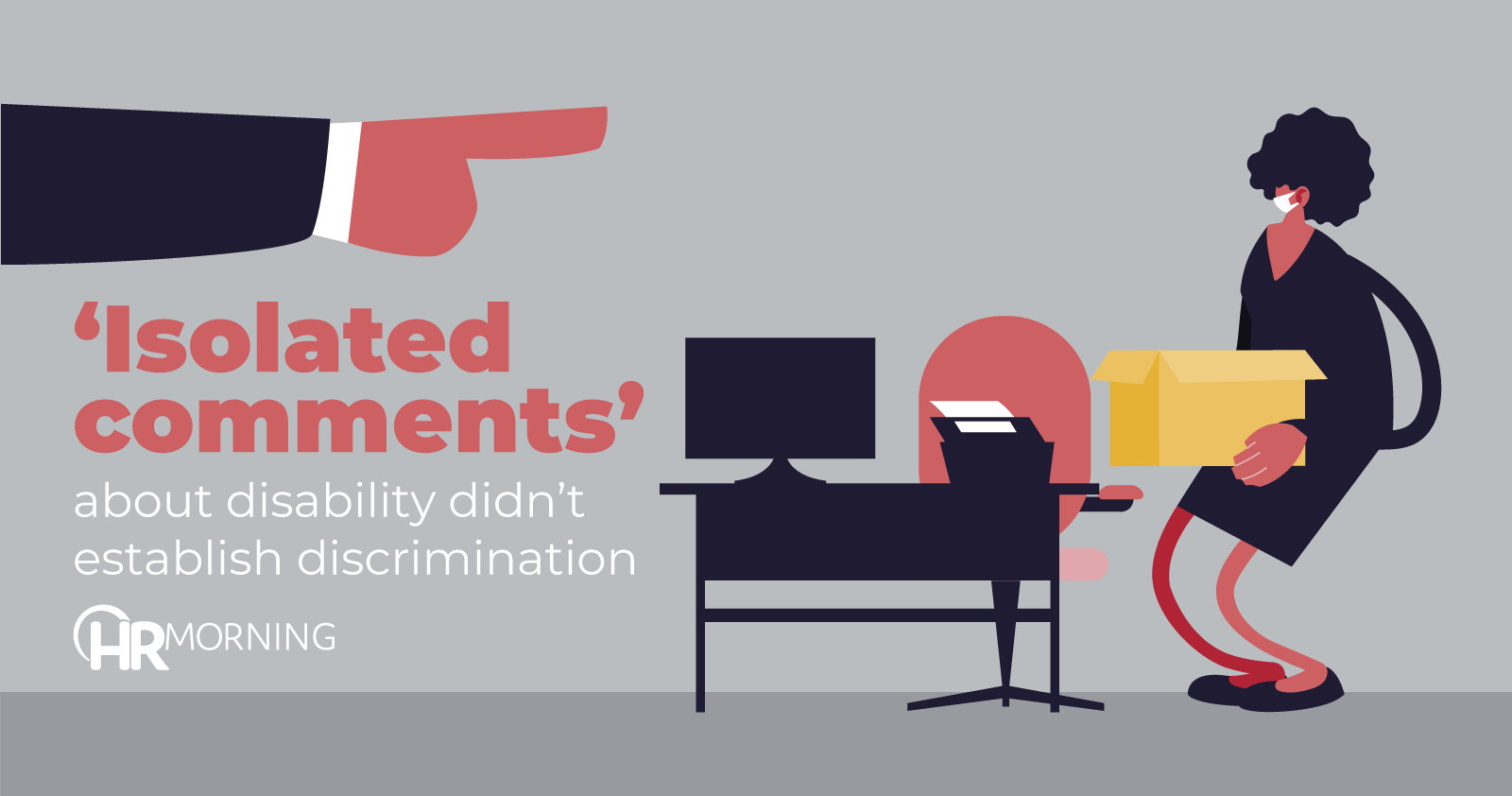 Isolated comments about disability didn't establish discrimination