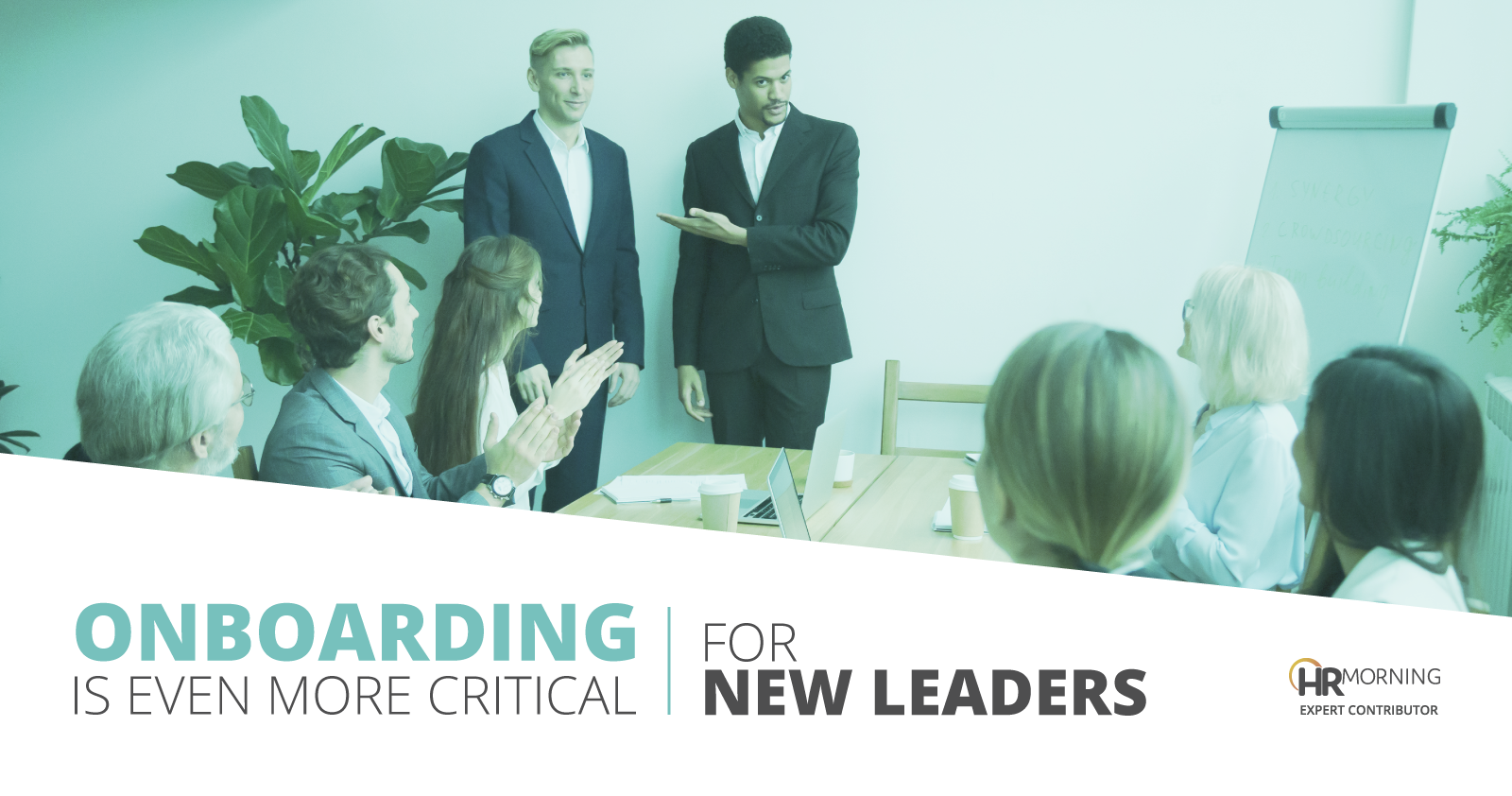 Onboarding is even more critical for new leaders