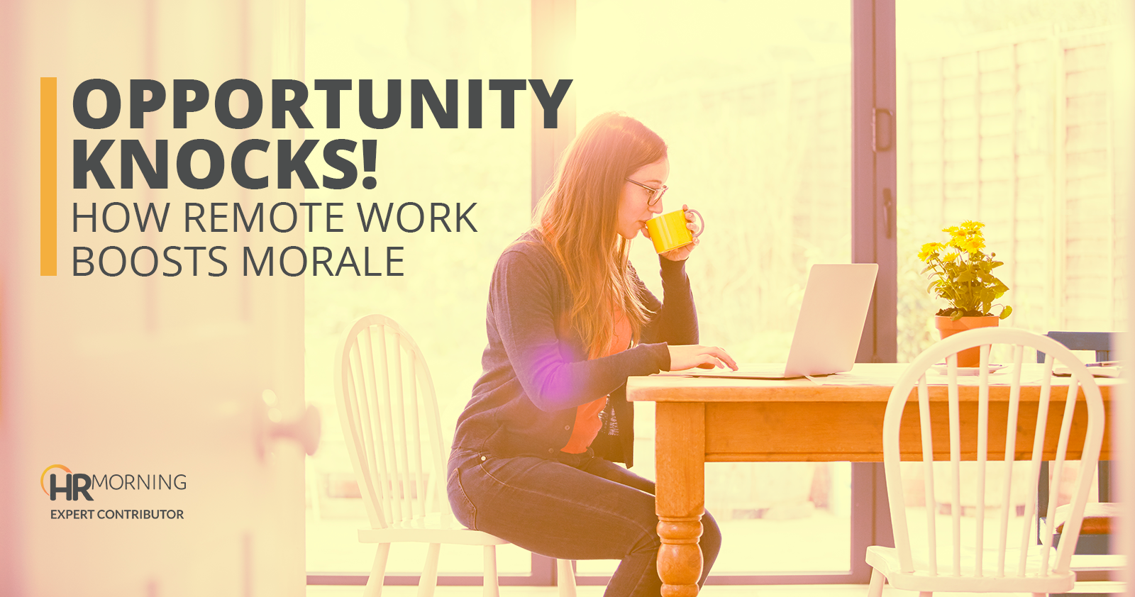 opportunity knocks how remote work boosts morale