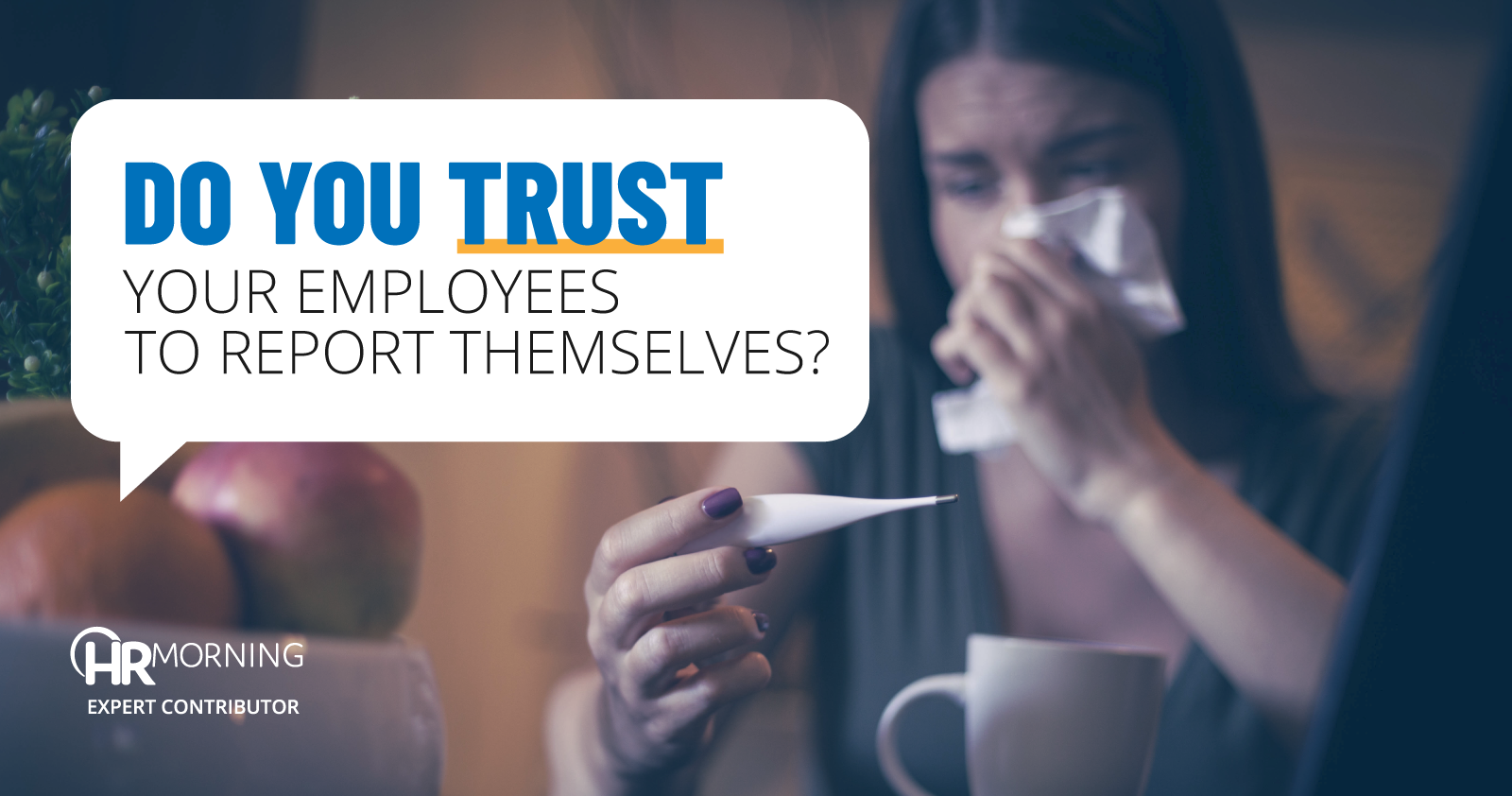 Do you trust your employees to report themselves