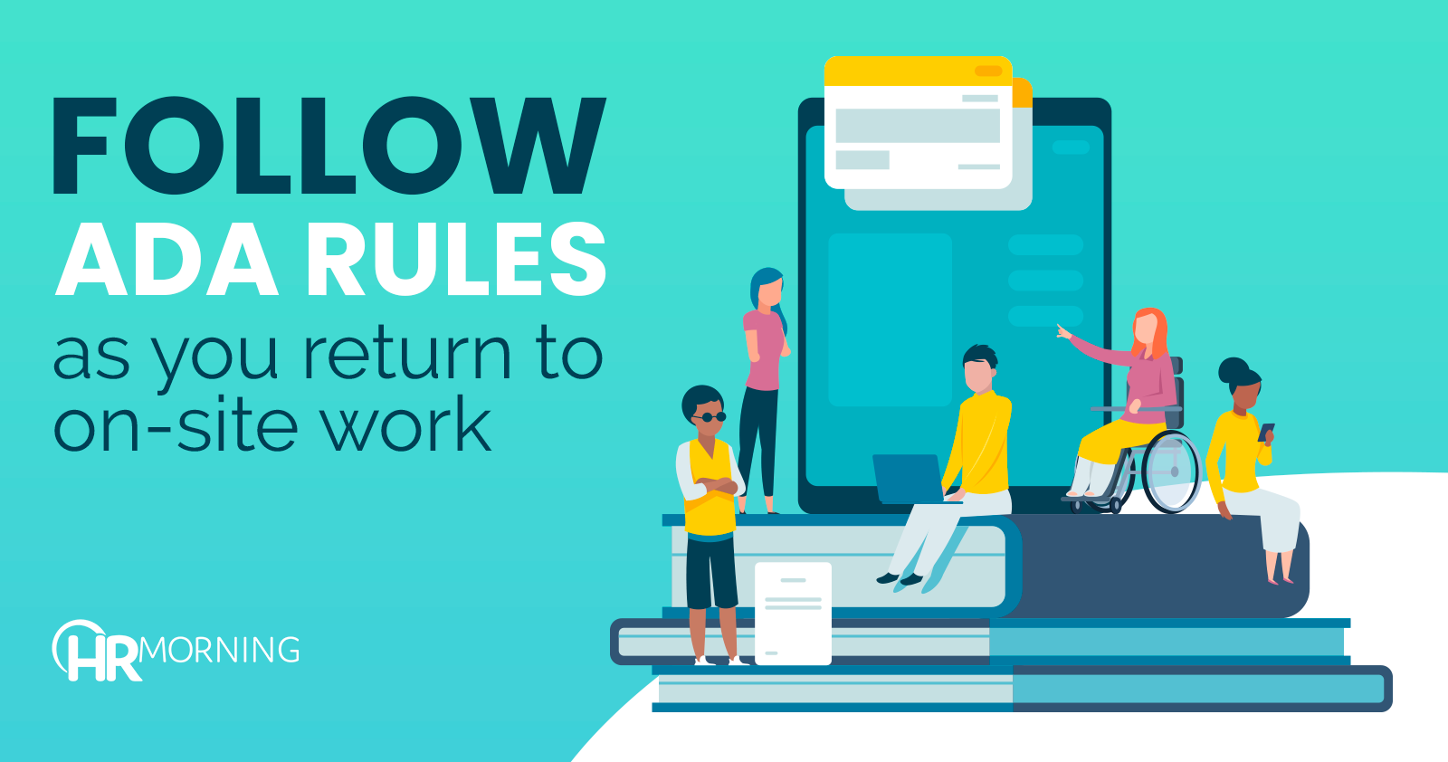follow ada rules as you return to on-site work