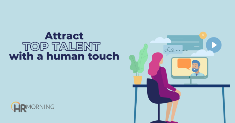 attract top talent with a human touch