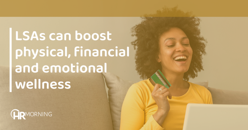 LSAs can boost physical financial and emotional wellness