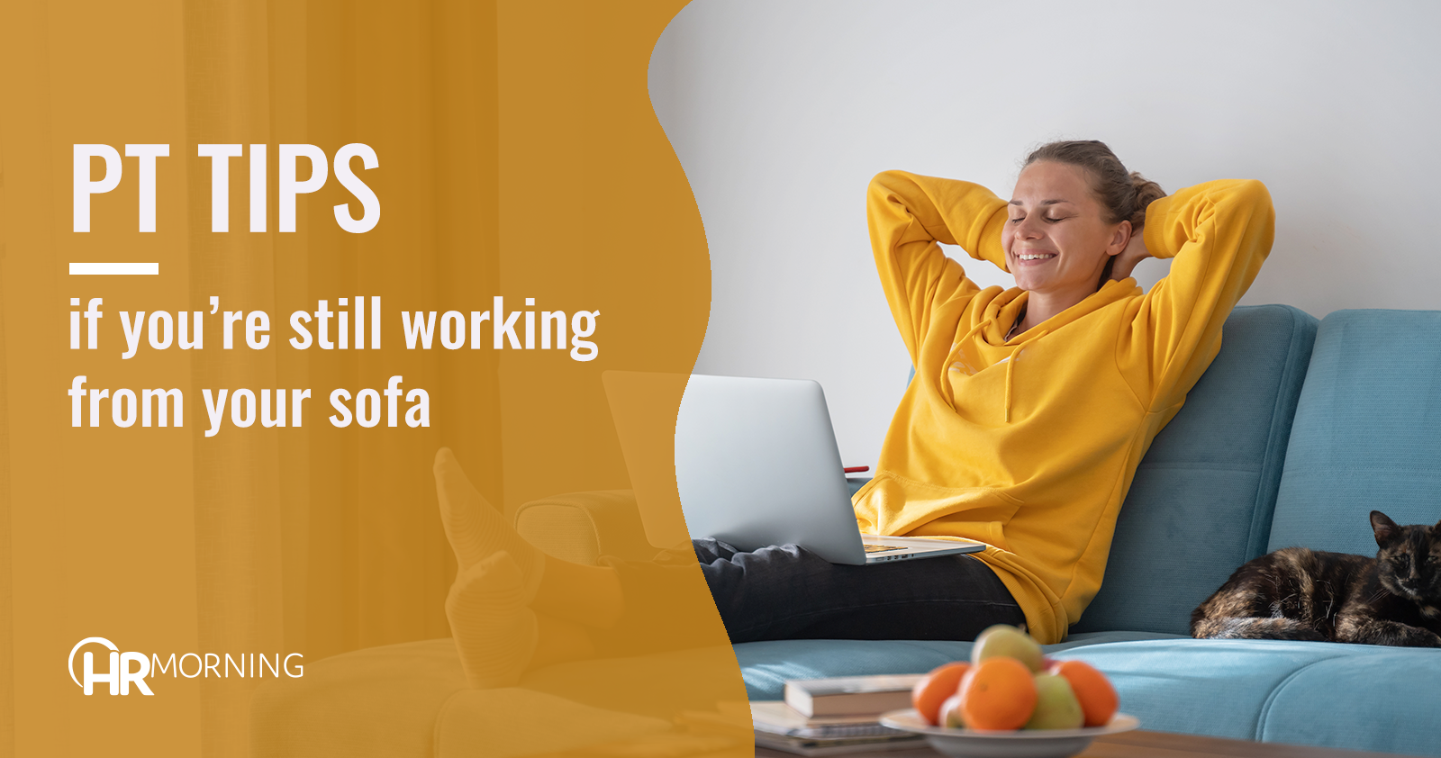 pt tips if youre still working from your sofa