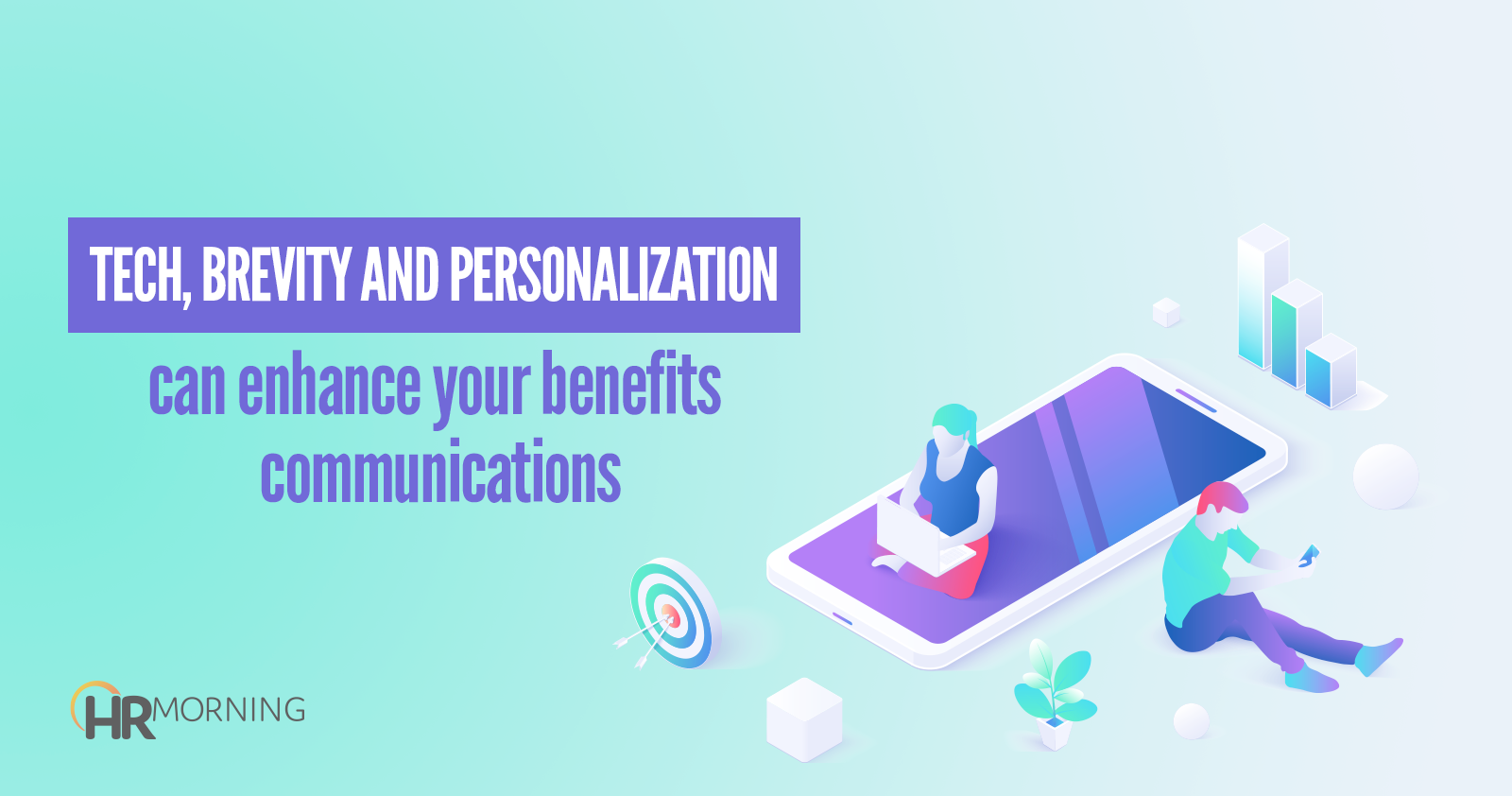 tech brevity and personalization can enhance your benefits communications