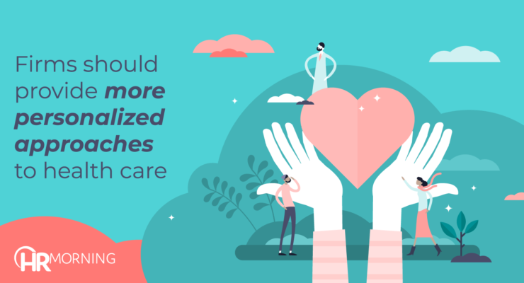 firms should provide more personalized approaches to health care