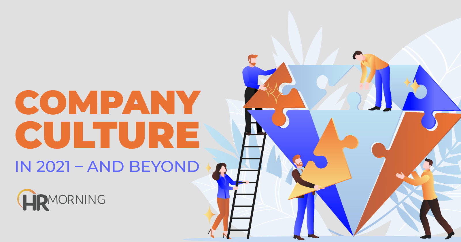 Company Culture In 2021 And Beyond