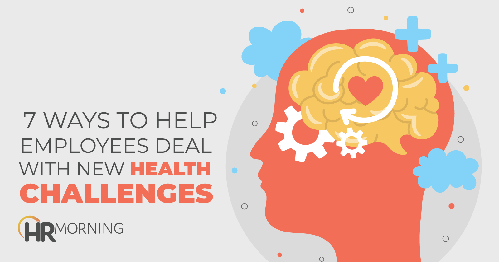 7 Ways To Help Employees Deal With New Health Challenges