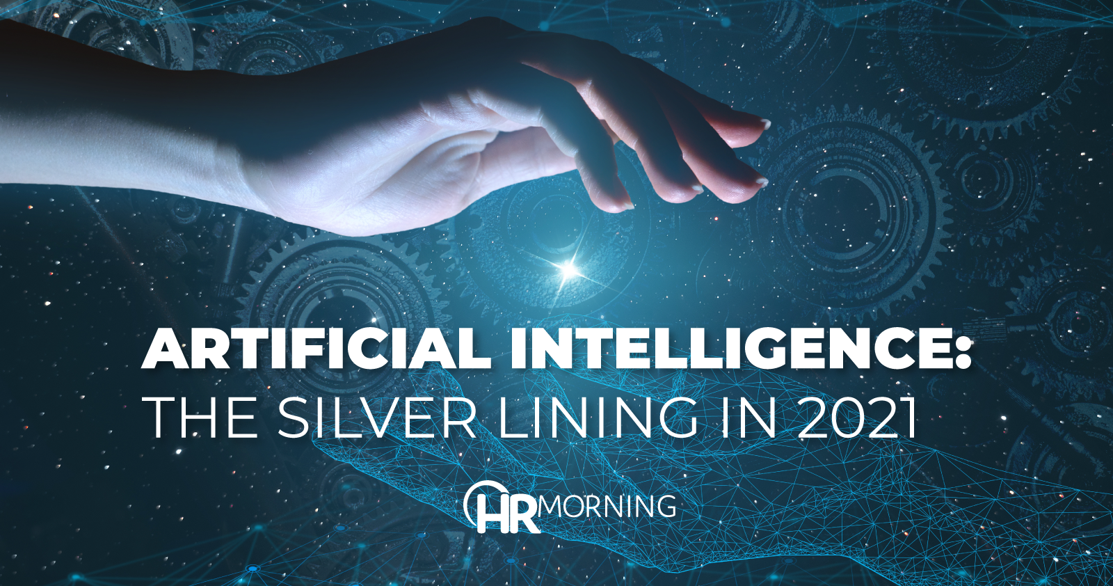 Artificial Intelligence The Silver Lining In 2021