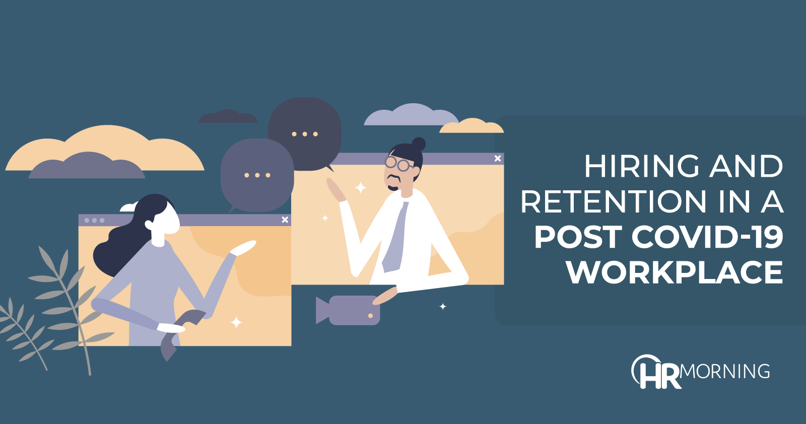 hiring and retention in a post covid-19 workplace