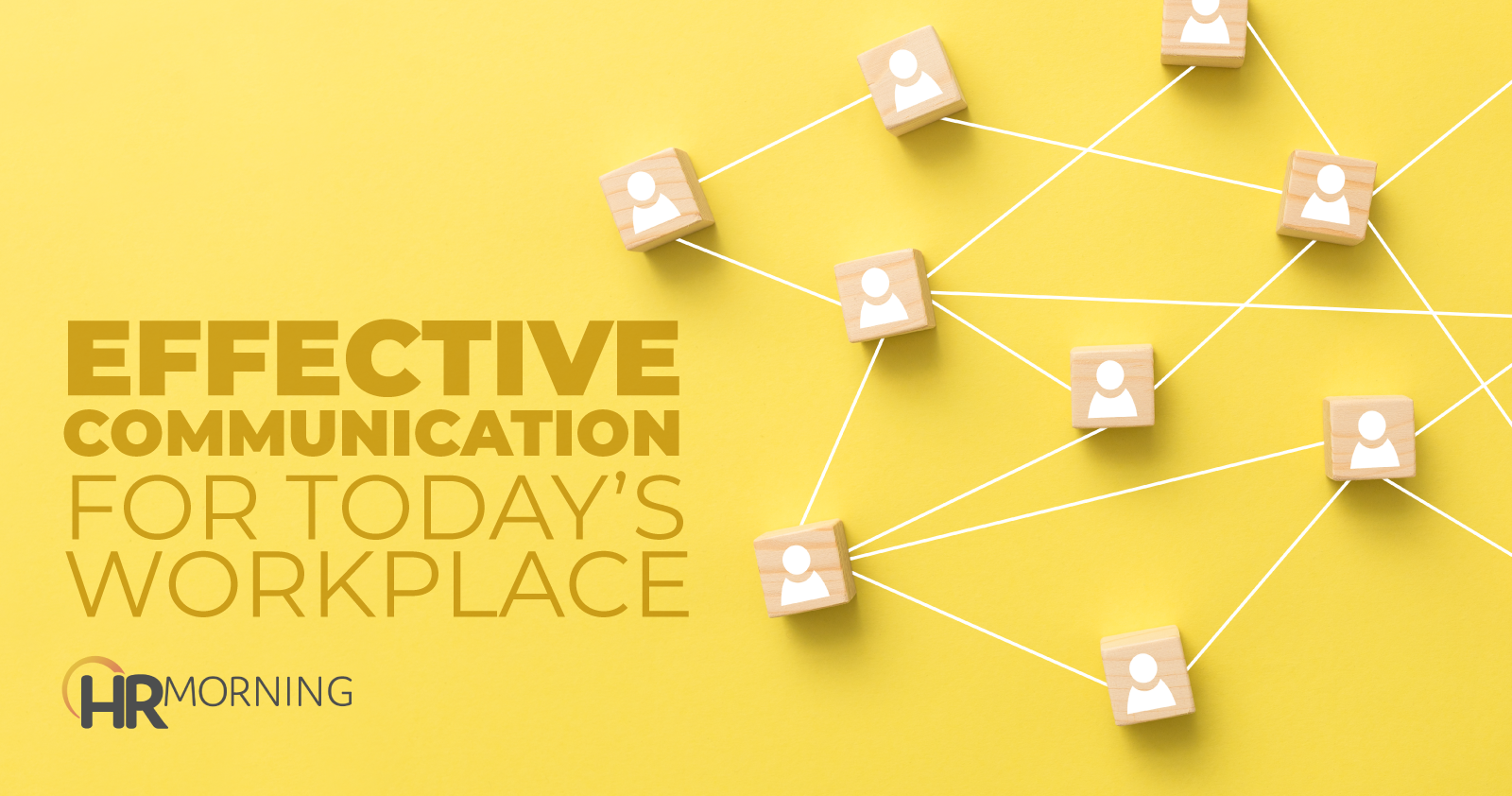 Effective Communication For Todays Workplace