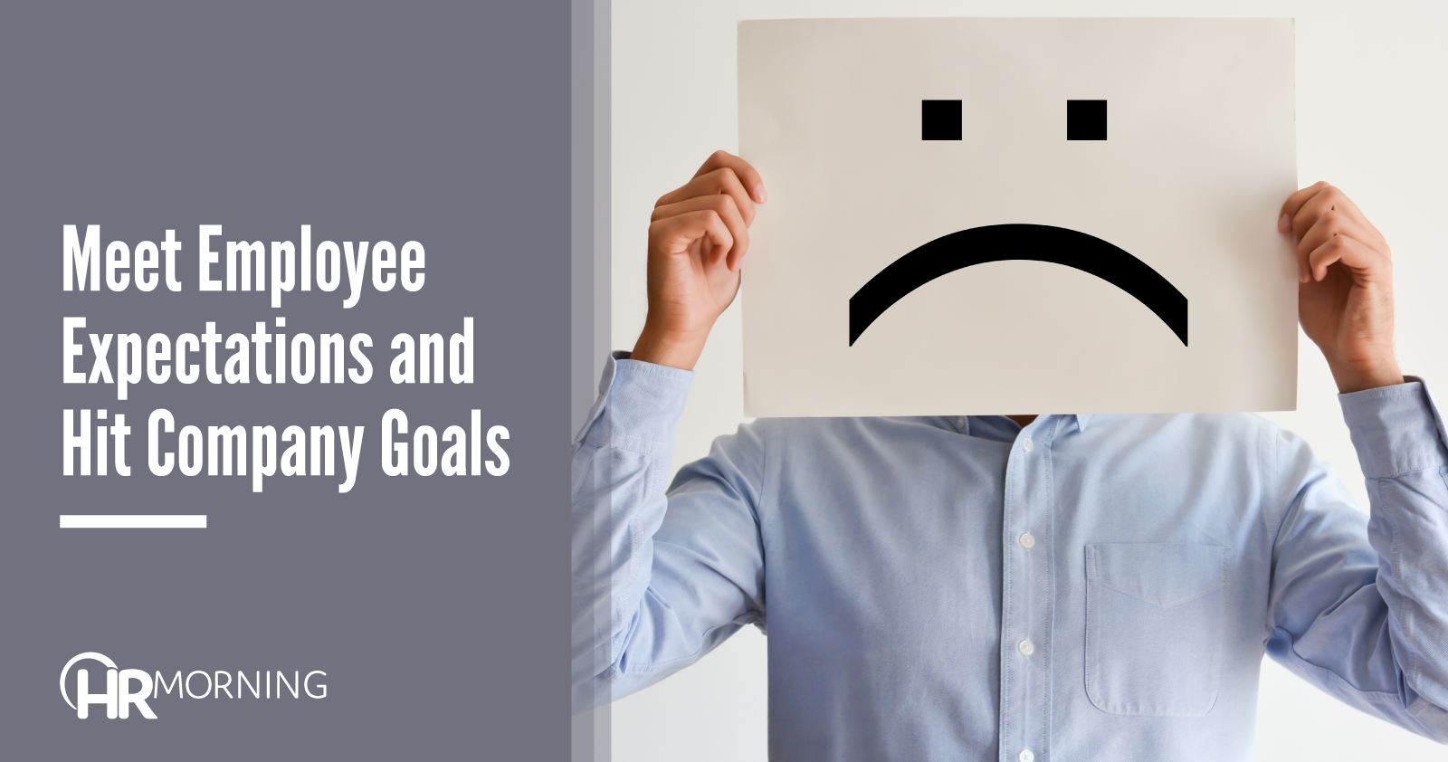 Meet Employee Expectations And Hit Company Goals