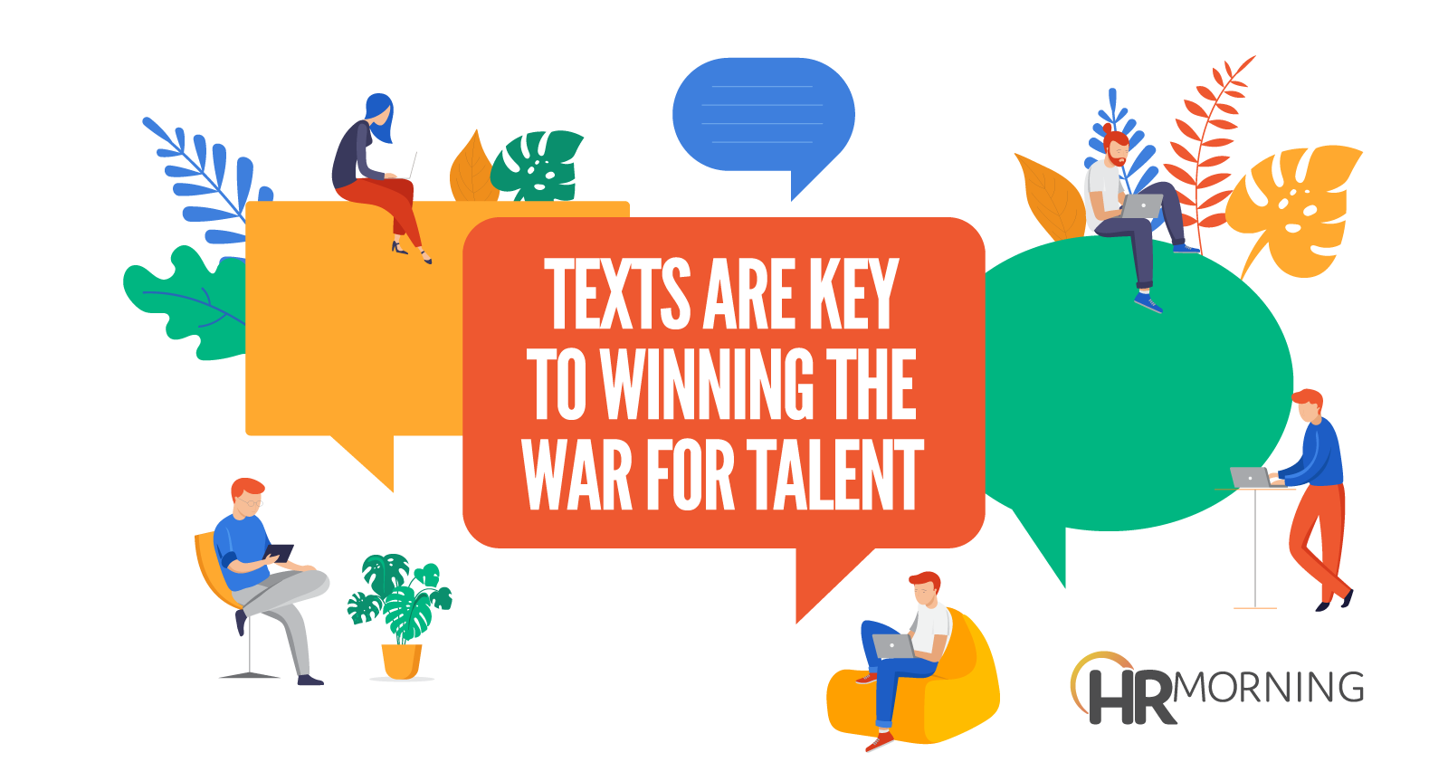 texts are key to winning the war for talent