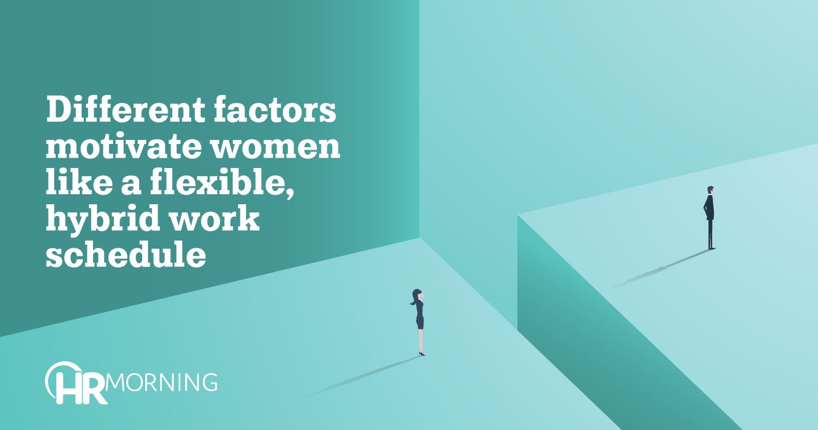 Different Factors Motivate Women Like A Flexible Hybrid Work Schedule