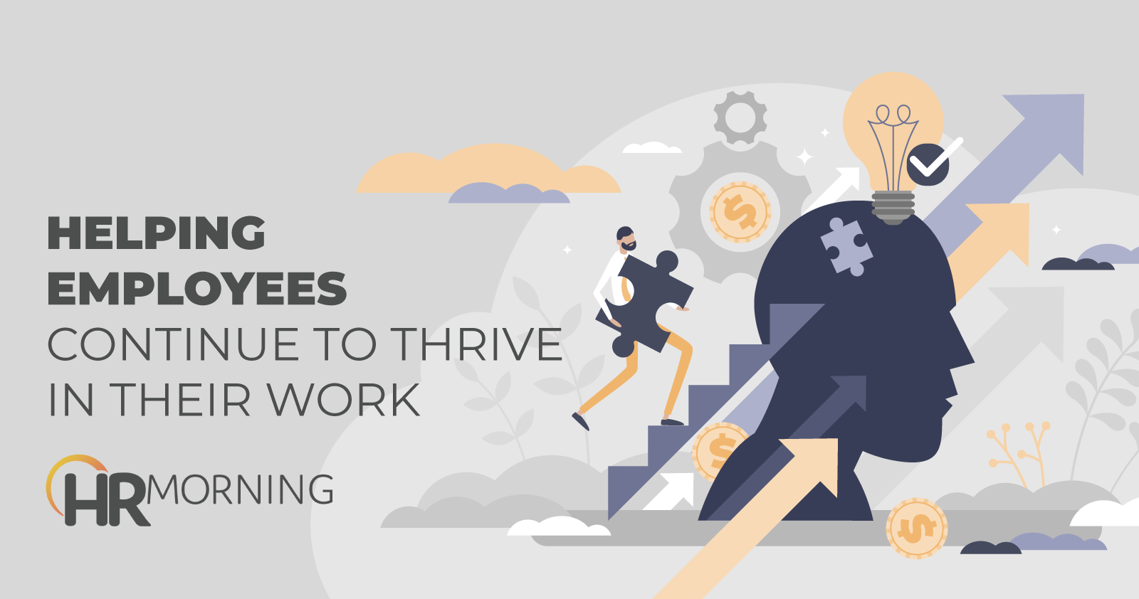 Helping Employees Continue To Thrive In Their Work