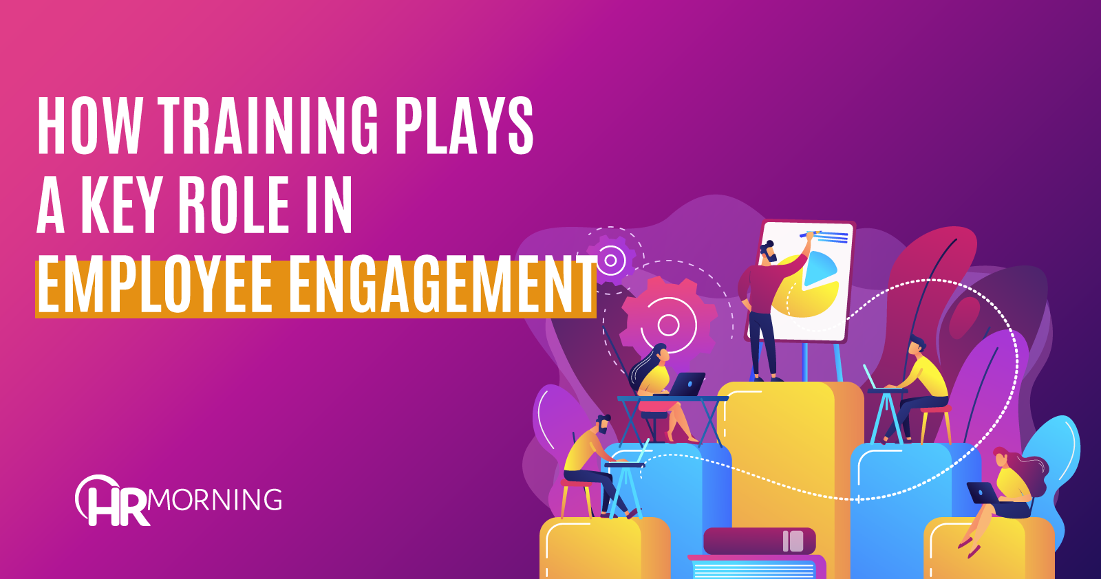 How Training Plays A Key Role In Employee Engagement