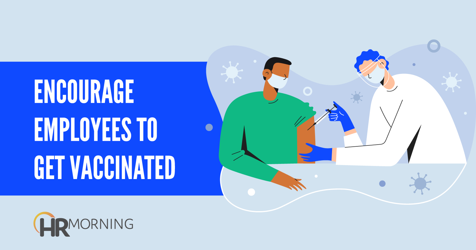 encourage employees to get vaccinated