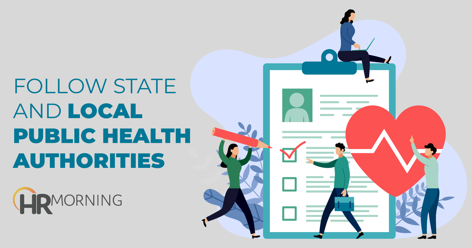 follow state and local public health authorities