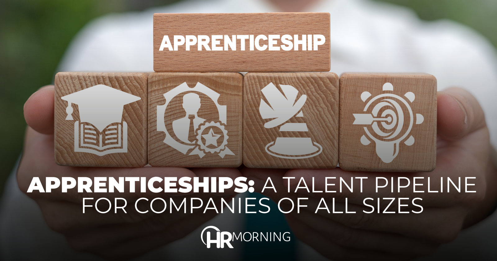 Apprenticeships A Talent Pipeline For Companies Of All Sizes
