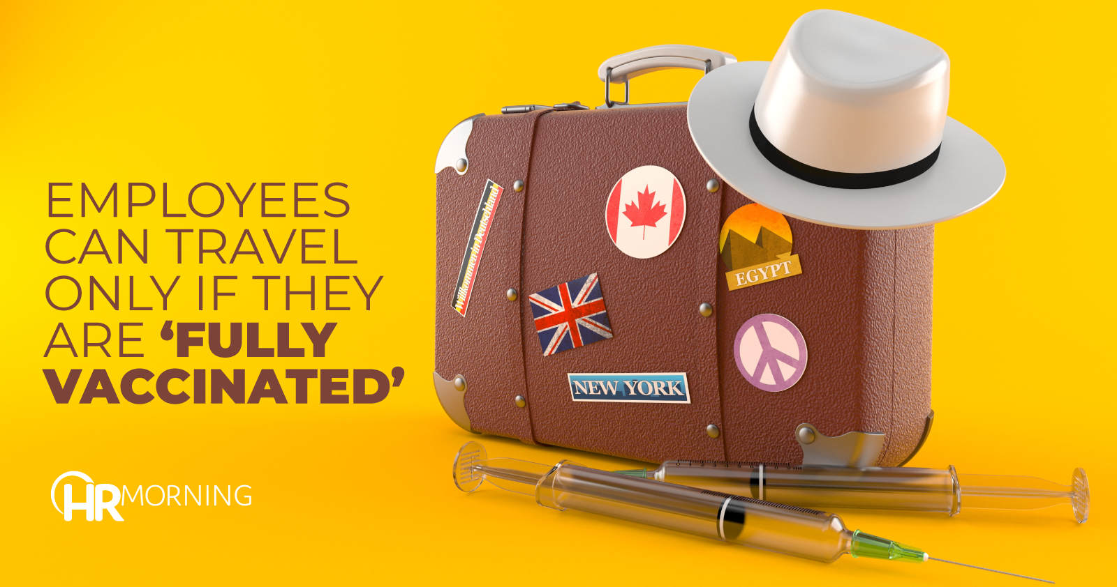 employees can travel only if they are fully vaccinated