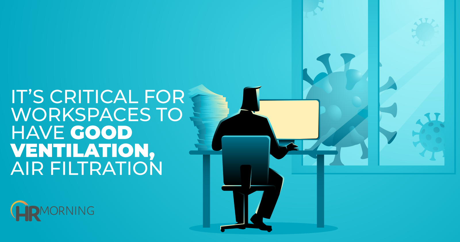 It's Critical For Workspaces To Have Good Ventilation Air Filtration