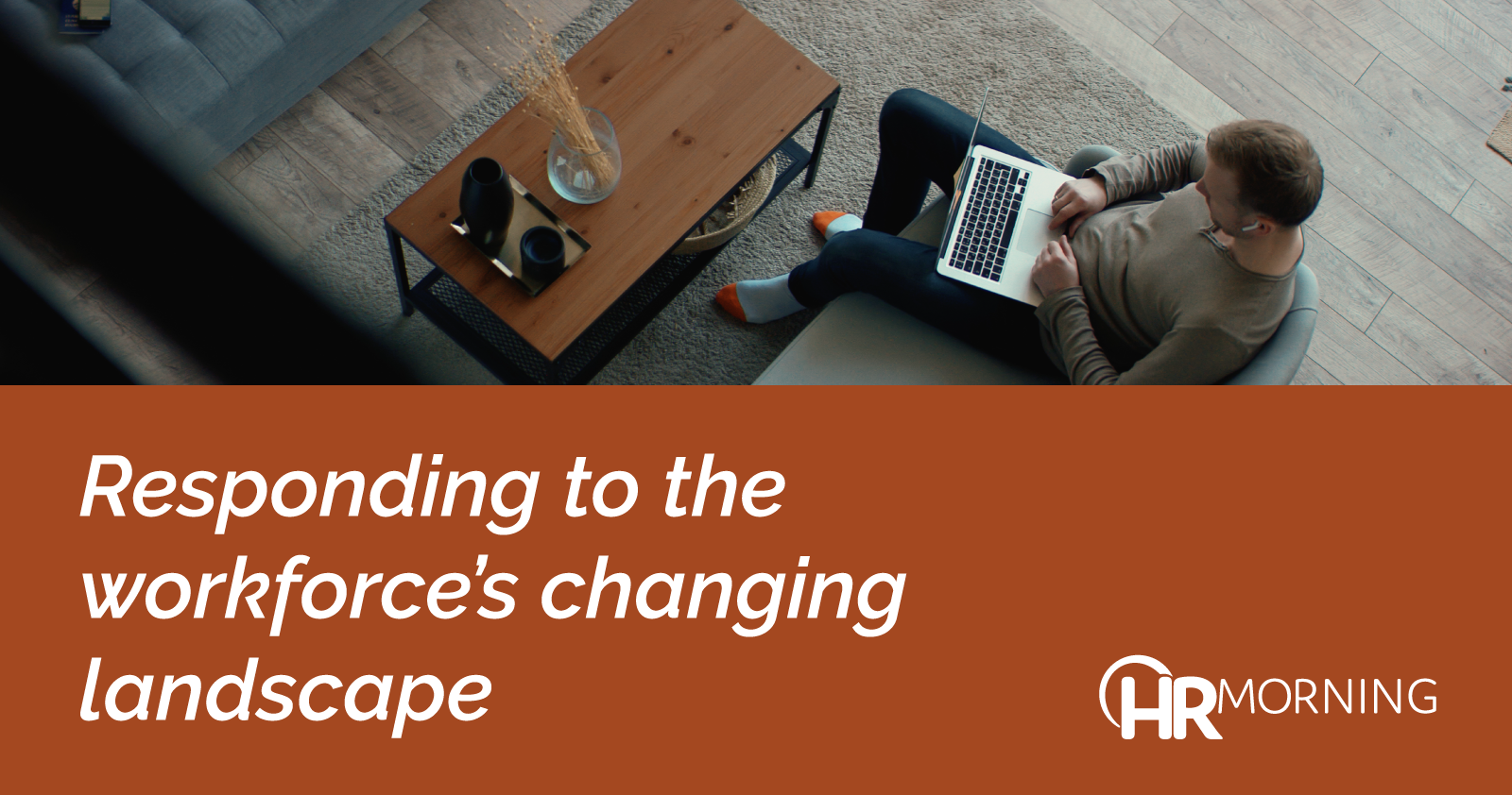 Responding To The Workforces Changing Landscape
