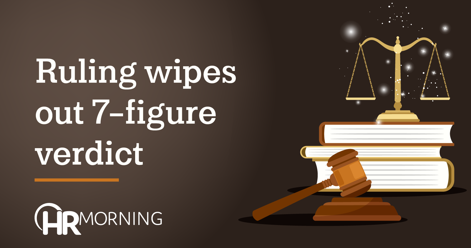 Ruling Wipes Out 7-figure Verdict