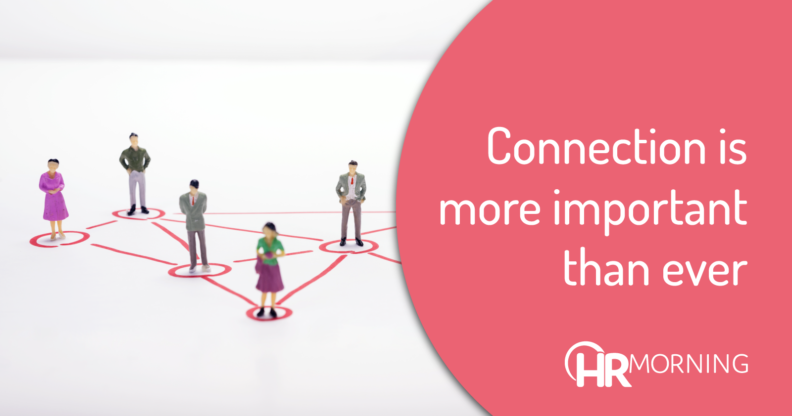 connection is more important than ever