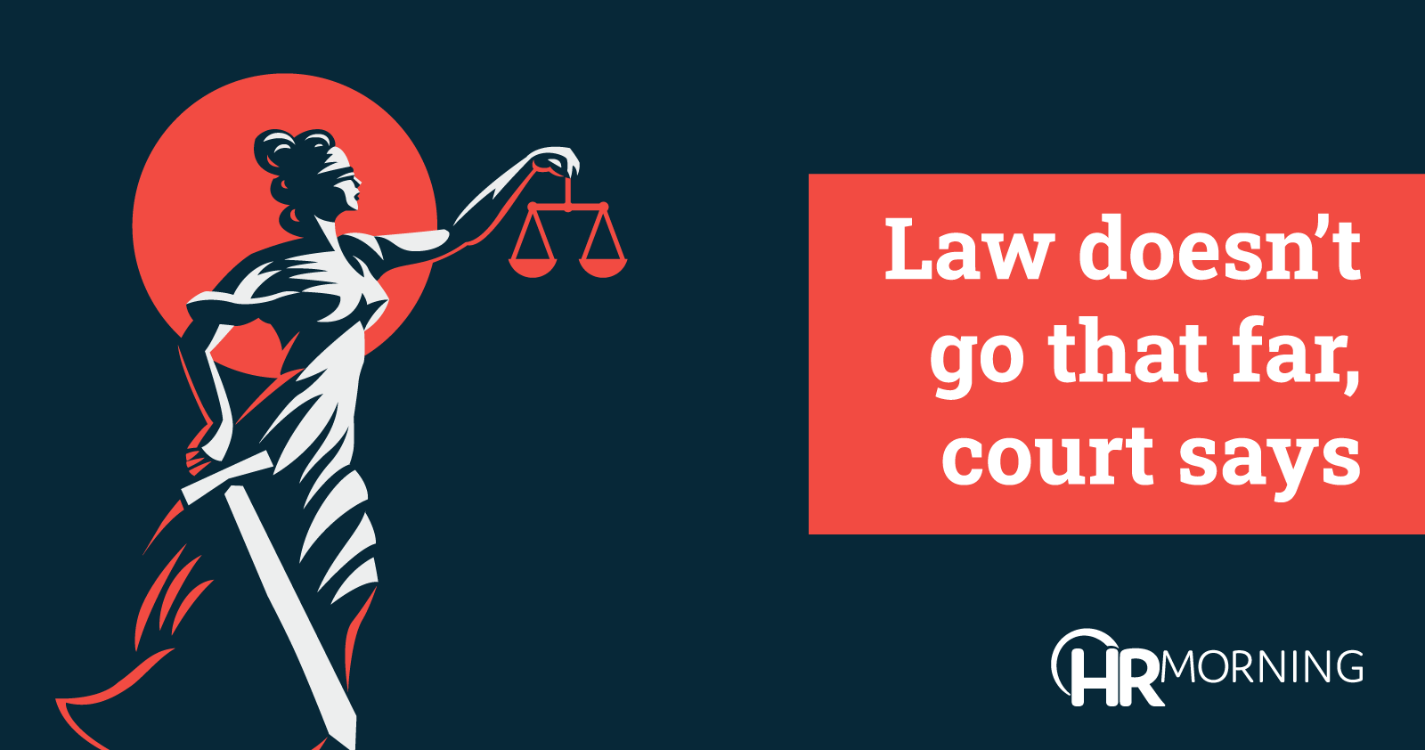 law does not go that far court says