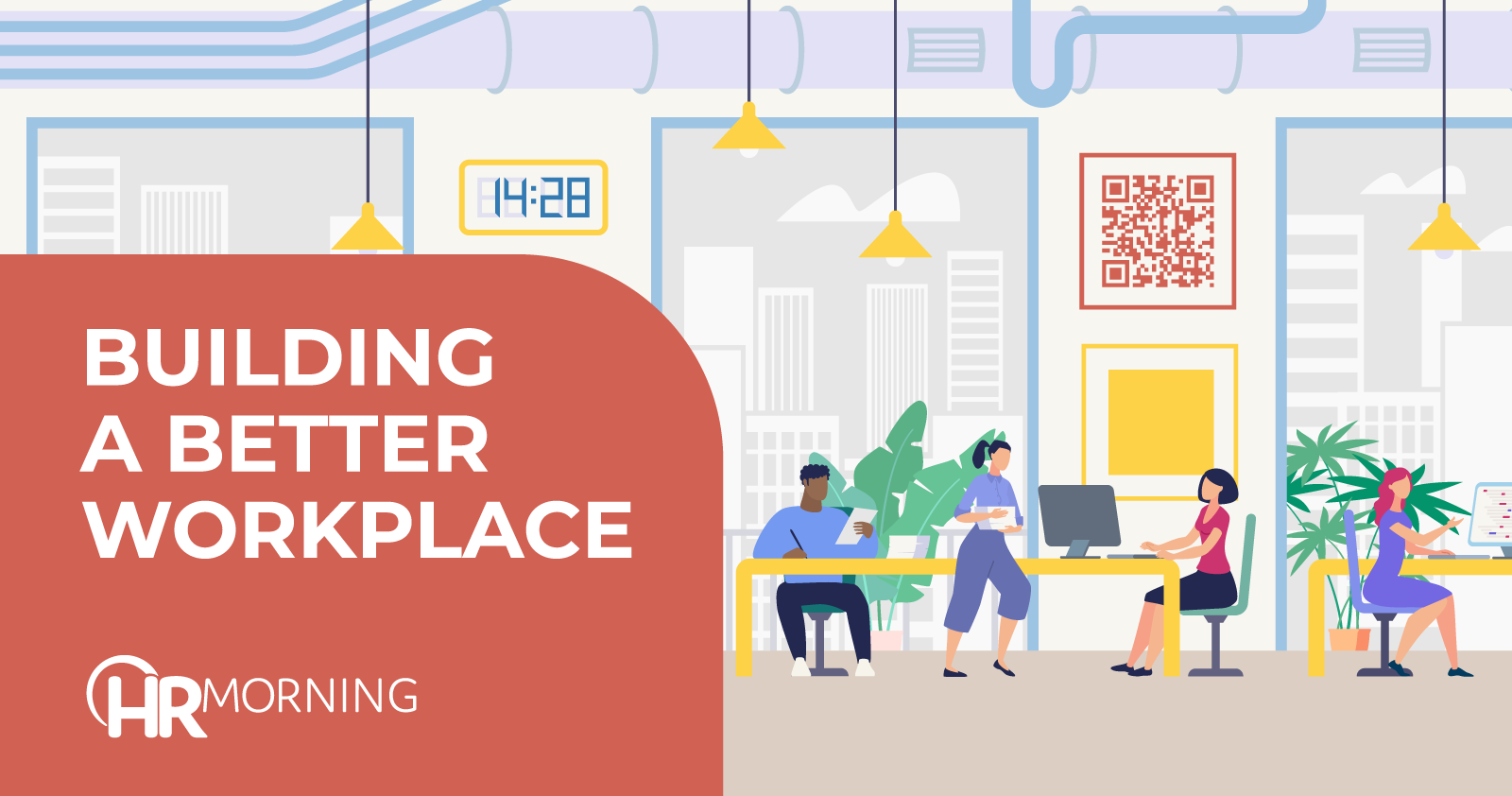 Building A Better Workplace