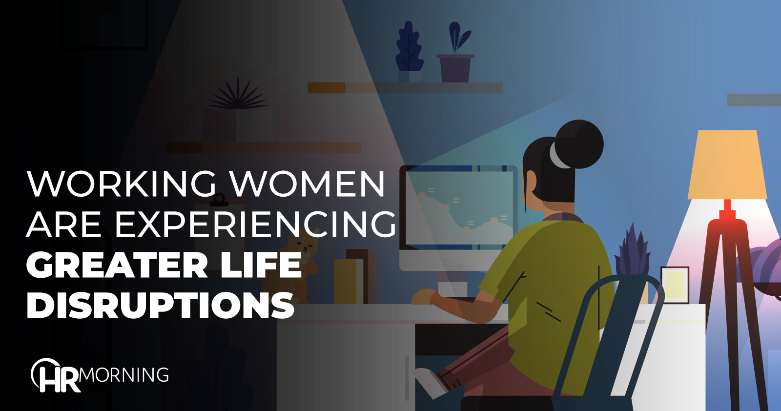 Working Women Are Experiencing Greater Life Disruptions