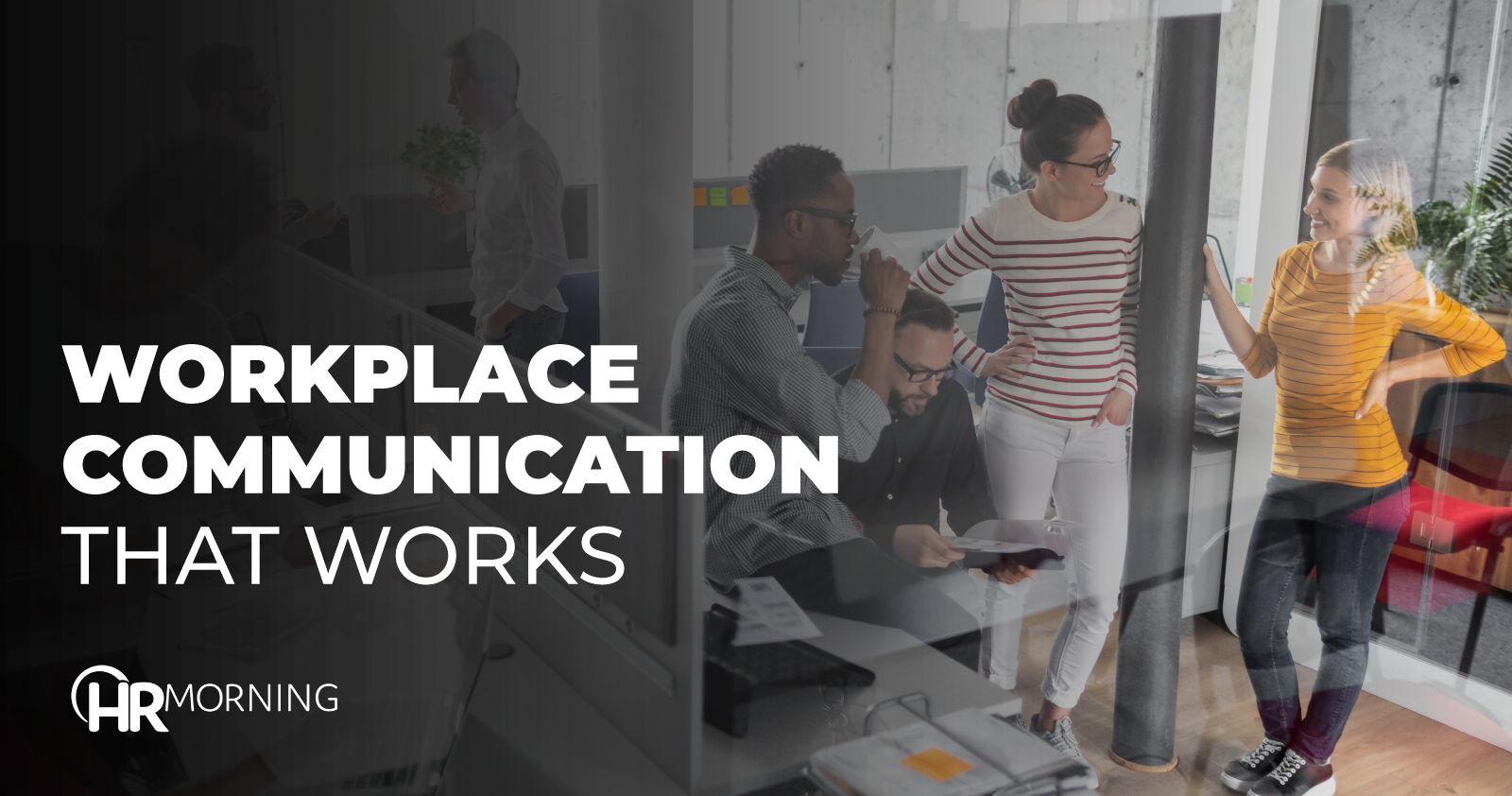 Workplace Communication That Works